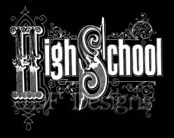 Instant Digital Download, Vintage Victorian Graphic, High School Chalkboard Text, Antique Printable Image, Scrapbook, Typography, Sign
