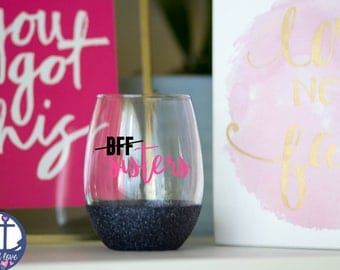 best friend gift - best friend wine glasses - sister gift - gift  - gifts under 20 - glitter wine glass - stemless wine glass - 15 oz