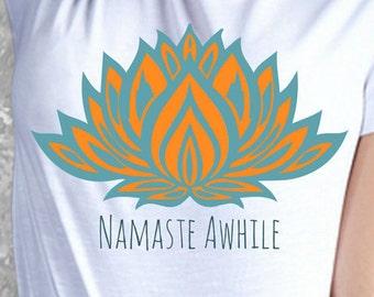 Cute Yoga Shirt- Namaste Awhile- Yoga Gifts, Outdoors Gift- Mindfulness Gift, Yoga Clothing Gifts, Namaste Shirt, Clothing Gift Ideas Bliss