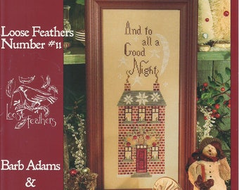 KIT - And To All A Good Night by Blackbird Designs - Loose Feathers Club #11 - OOP Kitted Cross Stitch Pattern