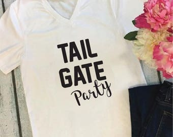 Tail Gate Party- V Neck Shirt- Womens T-Shirt-  White on Black or- Your choice colors.