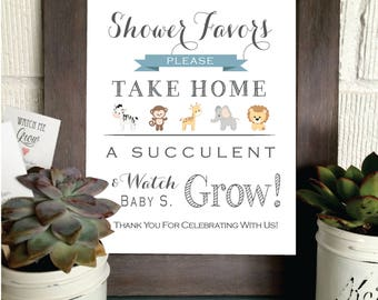 PRINTABLE - Watch Me Grow Safari Animal Theme Sign- Please Take Your Favor - Succulent- Baby Favor Sign