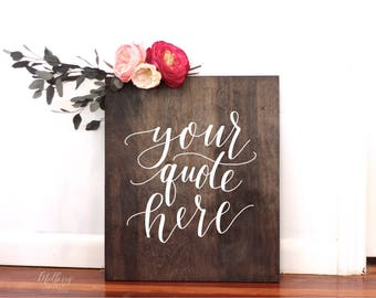 Custom Wooden Wedding Sign, Rustic Wedding Signs, Quote Sign, Wall Art, Boho Rustic Weddings, Welcome Sign