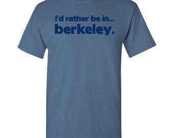 I'd Rather Be In...Berkeley T Shirt - Indigo