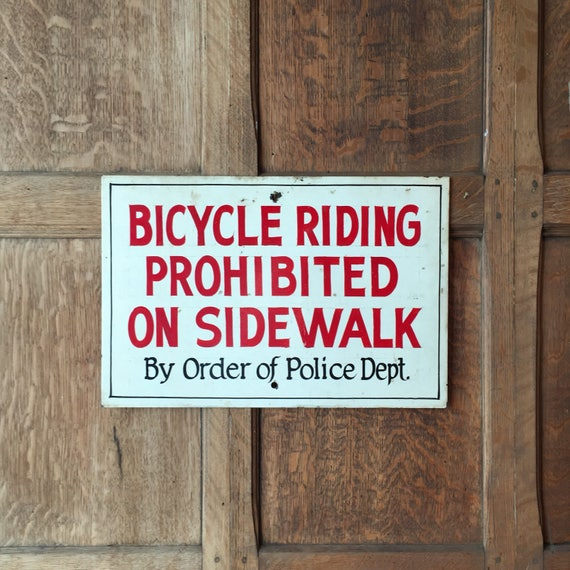 Vintage No Bicycle Riding Sign, Hand Painted Police Order Sign, No Bicycling Sign, No Skateboarding Sign