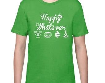 Kids Clothing, Kids Shirt, Funny T Shirt, Happy Whatever, Christmas Tshirt, Tee, Halloween T Shirt, Youth, Childrens Clothes Ringspun Cotton