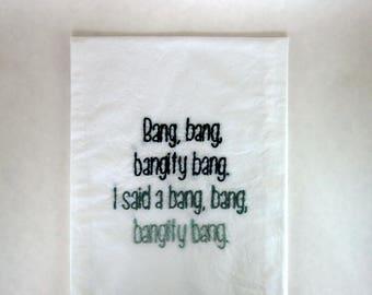 How I Met Your Mother Flour sack towel - Barney Stinson - Bang bang bangity bang