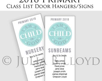 Class List Door Hanger 2018 Primary Theme I am a Child of God Door sign CTR Binder Add On For the organized presidency leaders