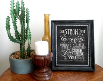 Be Strong and Courageous Joshua 1:9 Chalkboard Style Printable, 8x10, 11x14