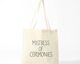 Tote bag Mistress Of Ceremonies, Wedding tote, print on canvas bag.