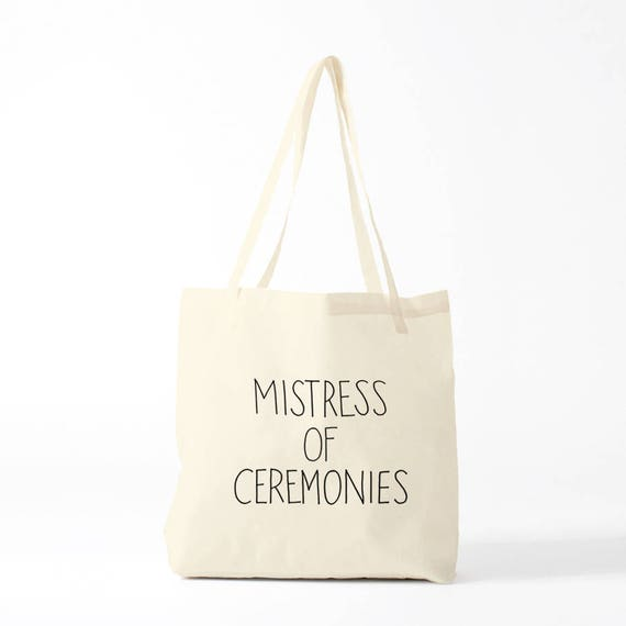 Tote bag Mistress Of Ceremonies, Wedding tote, print on canvas bag.