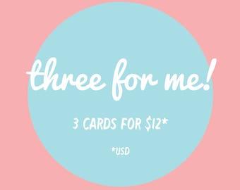 Three for me! Greeting card bundle