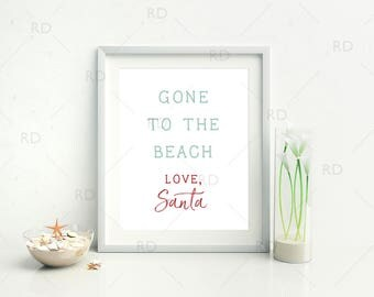 Gone to the beach Love, Santa - PRINTABLE Wall Art /  Christmas Wall Art / Christmas Print / Christmas Print / Nautical Christmas Wall Art