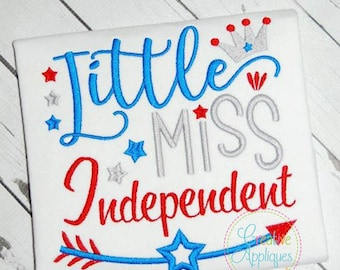Little Miss Independent Digital Machine Embroidery Design 4 Size, patriotic embroidery, little miss embroidery, lil miss embroidery