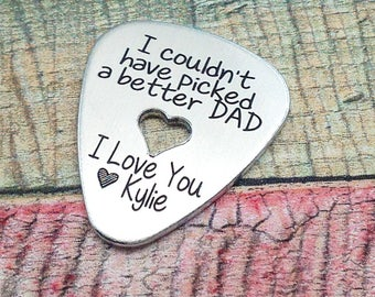 Custom Guitar Pick Gift, Personalized Guitar Player Gift, Custom Dad Gift, Music lover gift, Dad guitar pick,  I couldn't have picked gift