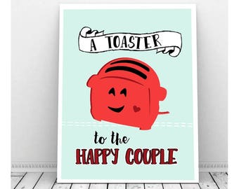 A Toaster to the Happy Couple, Funny Instant Download, Funny Wedding Art, Kitchen Art, Wedding Pun, Couples Art, Breakfast Nook Art