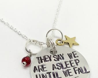 "Natasha, Pierre, & the Great Comet of 1812 Inspired Hand-Stamped Necklace - ""They Say We Are Asleep Until We Fall In Love"""