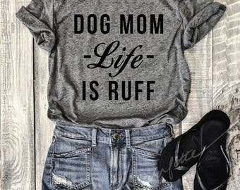 Dog Mom Life Is Ruff...Heather Grey Unisex Unbasic Tee, Funny Pet Shirt, Adult, Adulting, Graphic Tee, Triblend, Coffee, wine, cabernet