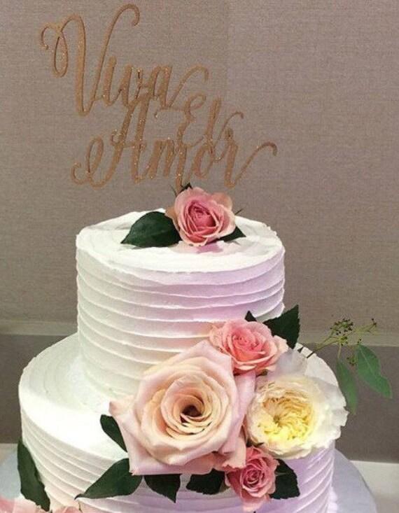 Viva El Amor Cake Topper, Wedding Cake Topper, Engagement Cake, Spanish Cake Topper, Anniversary Cake Topper, Rustic Cake Topper