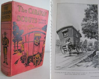 Charming & nostalgic vintage childrens book c1920s~THE CARAVAN of SCOUTS~Lovely illustrations~Very decorative cloth-bound hardback book