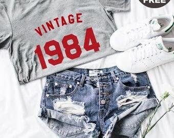 Vintage Tshirt 34th Birthday Gifts 1984 Birthday Shirt Cool Graphic Ladies Tshirt Birthday Funny Quote Shirt Men Tshirt Women Shirt Ladies