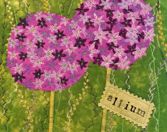 Allium Art Quilt / Allium Flowers / Flowers Art / Flower Art / Flower Wall Art / Flower Canvas Art / Garden Art/ Art Quilt / Gift for Her