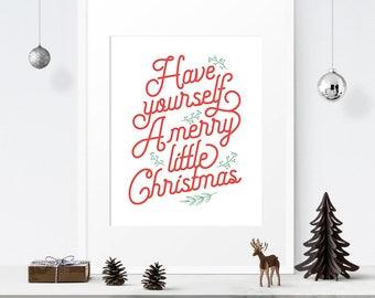 Have yourself A merry little Christmas, Christmas decor, Holiday decor, Christmas sign, Printable art, Merry Christmas sign, Printable