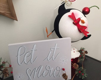 Let It Snow Wooden Sign