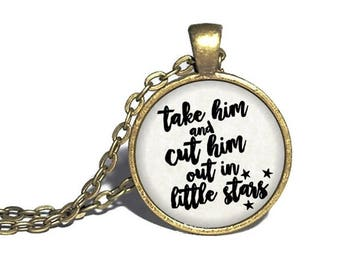 Romeo and Juliet, 'Take him and cut him out in little stars', William Shakespeare Necklace, Keychain, Bracelet