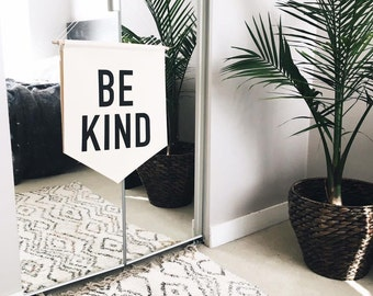 Be Kind Banner, Large, Be Kind Wall Banner, Canvas Wall Banner, Fabric Wall Banner, Large Banner Wall Hanging, Nursery Wall Banner