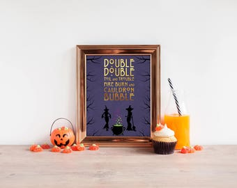 Halloween | Witch | Cauldron | Double Double Toil and Trouble | Printable Picture | Art | Decor | Sign