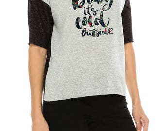 Color Block Tee W Baby its Cold Outside Print Tee