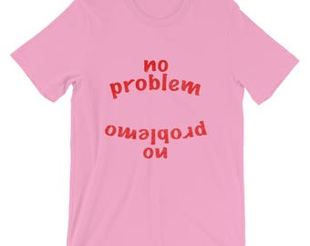 No Problem No Problemo Short-Sleeve Unisex cotton TShirt