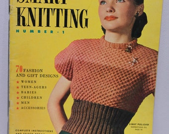 Smart Knitting, Winter 1946-47, Knitting and Crochet Book, Number 1, ©1946