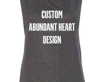 Customized Muscle Tank with Abundant Heart Design // Custom Tank Top Gift // Custom Fitness Womens Shirt