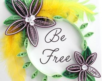 Be Free Sign, Be Free Wall Art, Boho Art, Bohemian Home Decor, Handmade Gift, Boho Feathers, Word Wall Hanging, Bohemian Quote,
