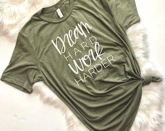 Dream Hard Work Harder, Girl Boss, Mother Hustler, Mom Life Is The Best Life, Mother Hustler, Wife Mom Boss,  Funny Mom Shirt, Mom Shirt