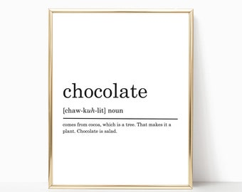 Chocotate Definition Print, Funny Chocotate Print, Chocotate Print, Chocotate Poster, Funny Chocotate Quote, Modern print, DIGITAL DOWNLOAD