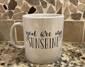 You are my Sunshine 20oz mug