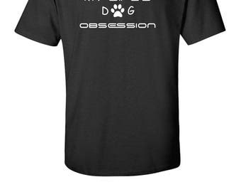 Dog T shirt    I Work To Support My Wife's Dog Obsession T Shirt.  Funny wife approved tshirt
