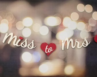 Miss To Mrs Letter Banner, Miss To Mrs Bridal Shower Banner, Miss To Mrs Bridal Shower Decoration, Miss To Mrs Bridal Shower Sign