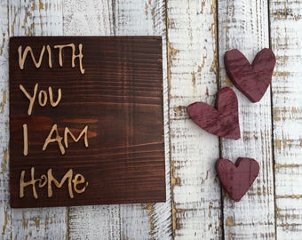 love: With You I Am Home
