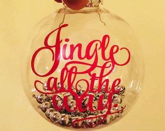 Jingle All The Way Christmas Ornament