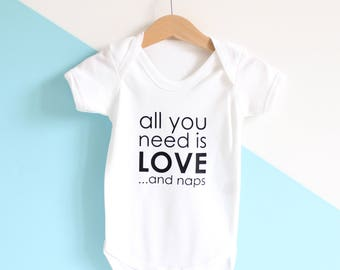 personalised all you need is love and naps baby grow / new baby gift / baby shower gift / gifts for babies / unisex baby wear / monochrome