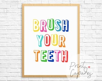 brush your teeth bathroom signs printable art bathroom wall decor kids bathroom