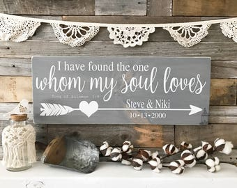 "Song of Solomon ""I have found the one whom my soul loves"" Sign (24"" x 9.25"")"