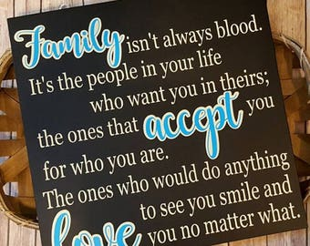 Family Isn't Always Blood... Wooden Wall Decor