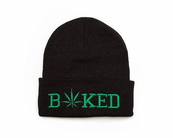 Baked Beanie, Baked Hat, Cannabis Hat, Embroidered Beanie, Beanies with Words