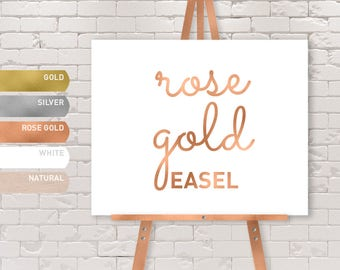 ROSE GOLD EASEL / Solid Wood Easel / Gold, Silver, Rose Gold, White, or Natural Color / Large Floor Stand Easel {or} Tabletop Sign Display