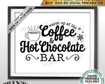 """Coffee and Hot Chocolate Sign, Warm Up at the Coffee & Hot Chocolate Bar, Hot Cocoa and Coffee Sign, PRINTABLE 8x10"""" Instant Download Sign"""